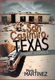 San Casimiro, Texas, Mario E. Martinez, 1477292616
