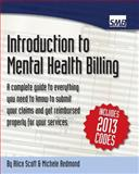 Introduction to Mental Health Billing, Alice Scott and Michele Redmond, 1482762617