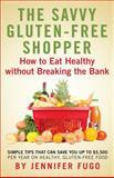 The Savvy Gluten-Free Shopper, Jennifer Fugo, 149600261X