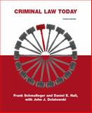 Criminal Law Today, Hall, Daniel E. and Schmalleger, Frank J., 0135042615
