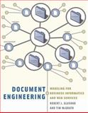 Document Engineering : Analyzing and Designing Documents for Business Informatics and Web Services, Glushko, Robert J. and McGrath, Tim, 0262072610