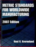 Metric Standards for Worldwide Manufacturing, Knut O. Kverneland, 0791802612