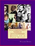 Documentary Versus Docudrama, William Russo, 1500252611