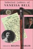 Selected Letters of Vanessa Bell, Regina Marler, 1559212616