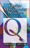 Quality Management Systems : A Practical Guide for Improvement, Gitlow, Howard S., 1574442619