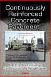 Continuously Reinforced Concrete Pavement, Nelson Pohlman, 1631172611