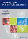 CT Colonography : A Guide for Clinical Practice, Mang, Thomas and Schima, Wolfgang, 3131472618