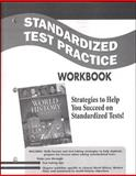 Standardized Test Practice Workbook : Strategies to Help You Succeed on Standardized Tests!, Glencoe McGraw-Hill, 0078782619