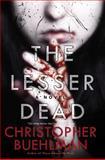 The Lesser Dead, Christopher Buehlman, 0425272613