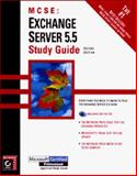 Exchange Server 5.5 Study Guide : Exam 70-081, Easlick, Richard L., 0782122612