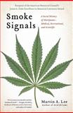 Smoke Signals, Martin A. Lee, 1439102619