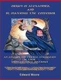 Origen of Alexandria and St. Maximus the Confessor, Moore, Edward, 1581122616