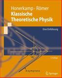 Klassische Theoretische Physik : Eine Einführung, Honerkamp, Josef and Römer, Hartmann, 3642232612