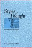 Styles of Thought : Interpretation, Inquiry, and Imagination, Weissman, David, 0791472620