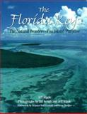 The Florida Keys : The Natural Wonders of an Island Paradise, Ripple, Jeff, 0896582620