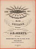 J. K. Mertz Opern-Revue, Op. 8, Nos. 9-16 Volume II 9780977692620