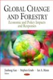 Global's Change and Forestry: Economic and Policy Impacts and Responses, Rotheiser, Jordan, 1608762629
