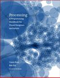 Processing, Casey Reas and Ben Fry, 0262182629