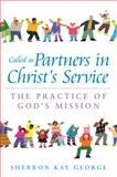 Called as Partners in Christ's Service, Sherron Kay George, 0664502628
