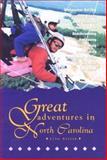 Great Adventures in North Carolina, Lynn Setzer, 0897322622