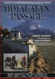 Himalayan Passage, Jeremy C. Schmidt and Patrick Morrow, 0898862620