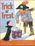 Trick or Treat?, Bill Martin and Michael Sampson, 1416902627