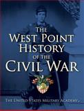 The West Point History of the Civil War, United States Military Academy Staff, 1476782628