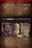 The Only Alternative, Alan Nelson, 155635262X