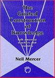 The Guided Construction of Knowledge : Talk Amongst Teachers and Learners, Mercer, Neil, 1853592625