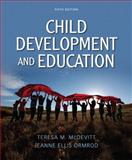 Child Development and Education, McDevitt, Teresa M. and Ormrod, Jeanne Ellis, 013286262X