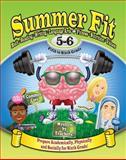 Summer Fit Fifth to Sixth Grade, Leland Graham, 0985352620