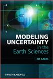 Modeling Uncertainty in the Earth Sciences, Jef Caers, 1119992621