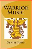 Warrior Music, Denise Kahn, 1499162626