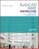 AutoCad 2007 Instructor, Leach, James A., 0073522627