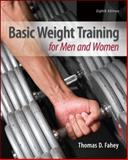 Basic Weight Training for Men and Women, Thomas Fahey, 0078022622