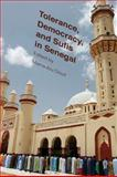 Tolerance, Democracy, and Sufis in Senegal, Offit, Paul A., 0231162626