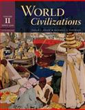 World Civilizations Vol. 2 : Since 1500, Adler, Philip J. and Pouwels, Randall L., 0495502626