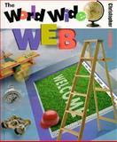The World Wide Web, Christopher Lampton, 0531202623