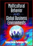 Multicultural Behavior and Global Business Environments 9780789012623