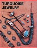 Turquoise Jewelry, Nancy N. Schiffer, 0887402623