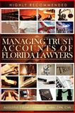 Managing Trust Accounts of Florida Lawyers, Carangue, Cesar, 0983122628