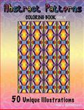 Abstract Patterns Coloring Book, Mary Robertson, 1466312629