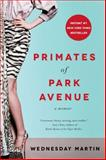 Primates of Park Avenue