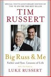 Big Russ and Me, Tim Russert, 1602862621