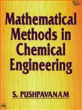 Mathematical Methods in Chemical Engineering 9788120312623