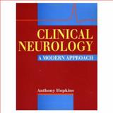 Clinical Neurology : A Modern Approach, Hopkins, Anthony, 0192622625