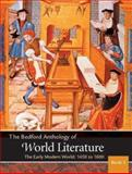 The Bedford Anthology of World Literature : The Early Modern World, 1450-1650, Davis, Paul and Crawford, John F., 0312402627
