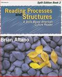 Reading Processes and Structures Bk. 2 : A Skills-Based American Culture Reader, Altano, Brian, 0472032623