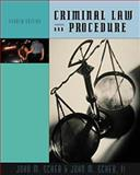 Criminal Law and Procedure, Scheb, John M. and Scheb, John M., II, 0534572626