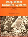 Deep Water Turbidite Systems, , 0632032626